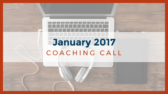 Coaching Call: January 2017