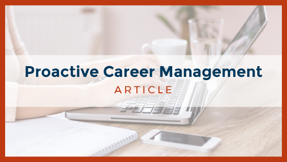 Proactive Career Management: 5 Essential Steps to Take Today