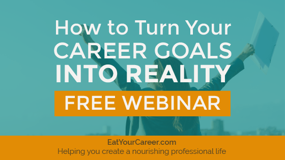 How to Turn Your Career Goals Into Reality