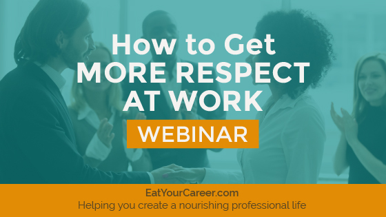 How to Get More Respect at Work