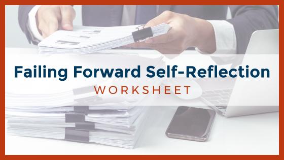 Failing Forward Self-Reflection Worksheet