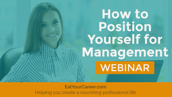 How to Position Yourself for Management