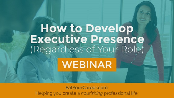 How to Develop Executive Presence (Regardless of Your Role)