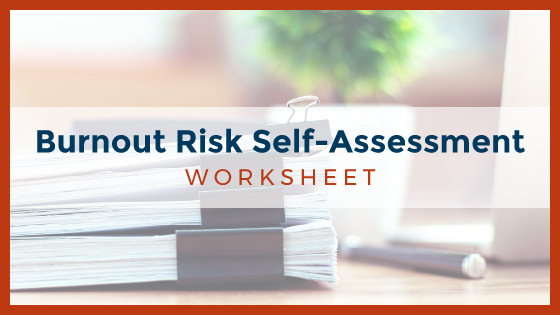 Burnout Risk Self-Assessment
