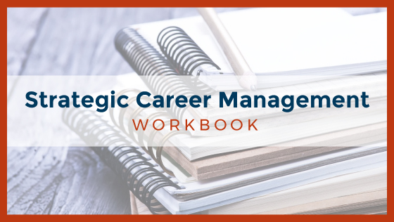 Strategic Career Management Workbook