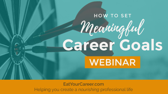 How to Set Meaningful Career Goals