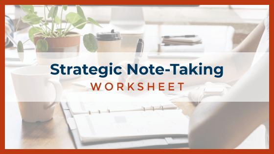 Strategic Note-Taking Worksheet