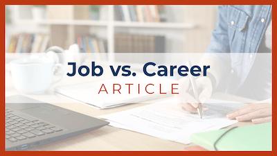 Job vs. Career Article