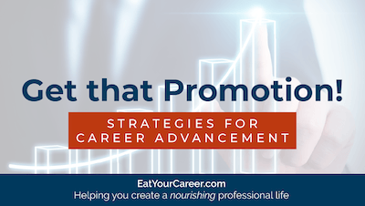 Get That Promotion! Strategies for Career Advancement